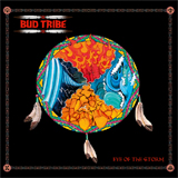 Bud Tribe - Eye Of The Storm (cd/lp)