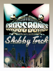 Crossbones + Shabby Trick - 2CD