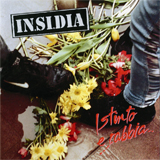 In.si.dia - Istinto E Rabbia (cd/lp)