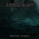 Negacy - Nothing Changes (digital)
