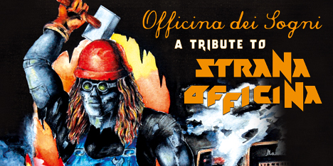 <strong>February 2020:</strong> Autostrada dei Sogni, tribute to Strana Officina available on Lp. Feat. NWOBHM legends Holocaust and Tygers of Pan Tangs and italian icons as Dark Quarterer, Eldritch, Crying Steel, In.si.dia, ecc. Kindly licensed by Loud & Proud (Click for details)