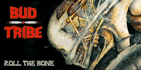 <strong>May 2020: </strong>JRR is proud to announce Bud Tribe 'Roll the Bone' will be available for the very first time on immortal vinyl format! One of the best HM italian albums ever? First 100 copies in 'bone' colour! (Click for details)