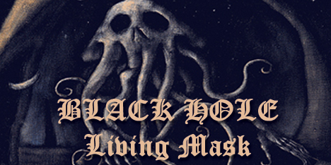 <strong>MARCH 2014:</strong> Black Hole dark wave / doom masterpiece