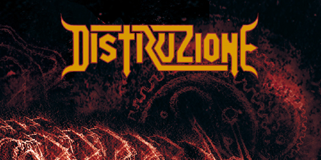 <strong>June 2015:</strong>&nbsp;Distruzione long-awaited new album, self-entitled, now available on Cd and Digital. Expect 10 tracks of pure destruction, ready to mosh? (Click for details)