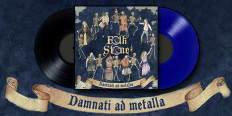 <strong>July 2017:</strong> Folkstone 2nd album 'Damnati ad Metalla' now available for the first time on gatefold Lp format, thanks to license from Fuel / Self. First 100 copies in Blue wax. (Click for details)