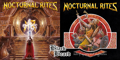 <strong>July 2021:</strong> Not 1, not 2, but 3 great releases under the BlackBeard series for this hot summer! It's time for Nocturnal Rites classics 'Tales of Mystery and Imaginations' and 'The Sacred Talisman' available both on Cd and Lp, remastered by Patrick W. Engel. (Click for details)
