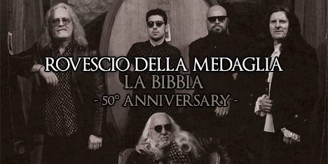 <strong>September 2021:</strong> time to celebrate 50 years of italian-prog masterpiece Rovescio della Medaglia's 'La Bibbia', out originally in 1971. Completely rearranged and re-recorded, available on Lp, Cd, Digital. (Click for details)