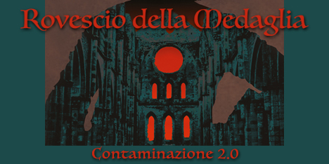 <strong>September 2020:</strong> it's time to celebrate italian prog masterpiece album 'Contaminazione' from legendary Rovescio della Medaglia with a live album, entirely dedicated, titled 'Contaminazione 2.0'. Available in Cd, Lp, Digital. (Click for preorders and details)
