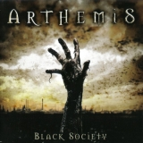 ARTHEMIS - Black Society (Cd)
