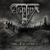 ASPHYX - Death…the Brutal Way (Cd)