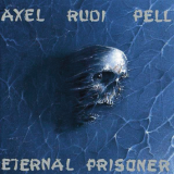AXEL RUDI PELL - Eternal Prisoner (Cd)