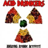 ACID DRINKERS - Amazing Atomic Activity (Cd)
