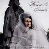 BACIO DI TOSCA - Der Tod Und Das Madschen (Cd)