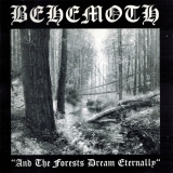 BEHEMOTH - And The Forests Dreams Eternally (Cd)