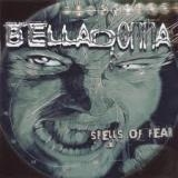 BELLADONNA - Spells Of Fear (Cd)