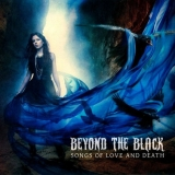 BEYOND THE BLACK - Songs Of Love And Death (Cd)