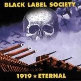 BLACK LABEL SOCIETY - 1919 Eternal (Cd)