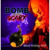 BOMB & SCARY - Black Wishing Well (Cd)