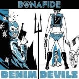 BONAFIDE - Denim Devils (Cd)