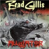BRAD GILLIS - Alligator (Cd)