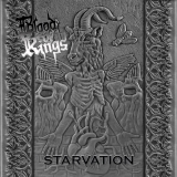 BLOOD OF KINGS - Starvation (Cd)
