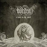 BURDEN - A Hole In The Shell (Cd)