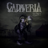 CADAVERIA - Silence (Cd)
