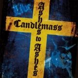 CANDLEMASS - Ashes To Ashes (Cd)