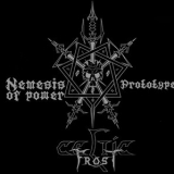 CELTIC FROST - Nemesis Of Power / Prototype (Cd)