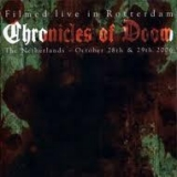 CHRONICLES OF DOOM - Live In Rotterdam (Dvd, Blu Ray)