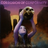 CORROSION OF CONFORMITY - No Cross No Crown (Cd)