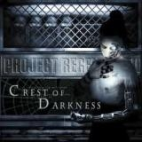 CREST OF DARKNESS - Project Regeneration (Cd)