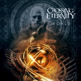 CROSSING ETERNITY - The Rising World (Cd)