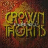 CROWN OF THORNS - Breakthrough (Cd)