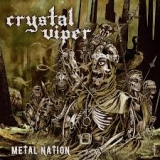 CRYSTAL VIPER - Metal Nation (Cd)