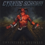 CYANIDE SCREAM - Unfinished Business (Cd)