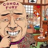 CONGA FURY - Chaotic Noise (Cd)