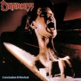 DARKNESS - Conclusion And Revival (Cd)