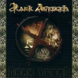 DARK AVENGER - X Dark Years (Cd)