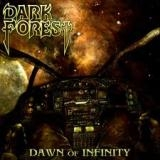 DARK FOREST - Dawn Of Infinity (Cd)