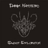 DARK HAMSTERS - Sawdust Exploration (Cd)