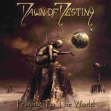 DAWN OF DESTINY - Praying To The World (Cd)