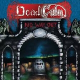 DEAD CALM - No Way Out (Cd)