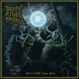 DEATH RIDES A HORSE - More God Than Man (Cd)