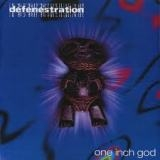 DEFENESTRATION - One Inch God (Cd)