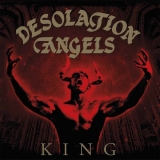 DESOLATION ANGELS - King (Cd)