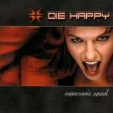 DIE HAPPY - Supersonic Speed (Cd)