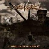 DOMINANCE - Echoes Of Human Decay (Cd)
