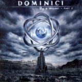 DOMINICI (DREAM THEATER) - Trilogy Part 2 (Cd)