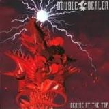 DOUBLE DEALER - Deride At The Top (Cd)